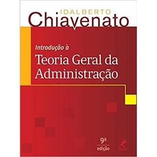 Livro - Introdução á Teoria Geral da Administração - Chiavenato