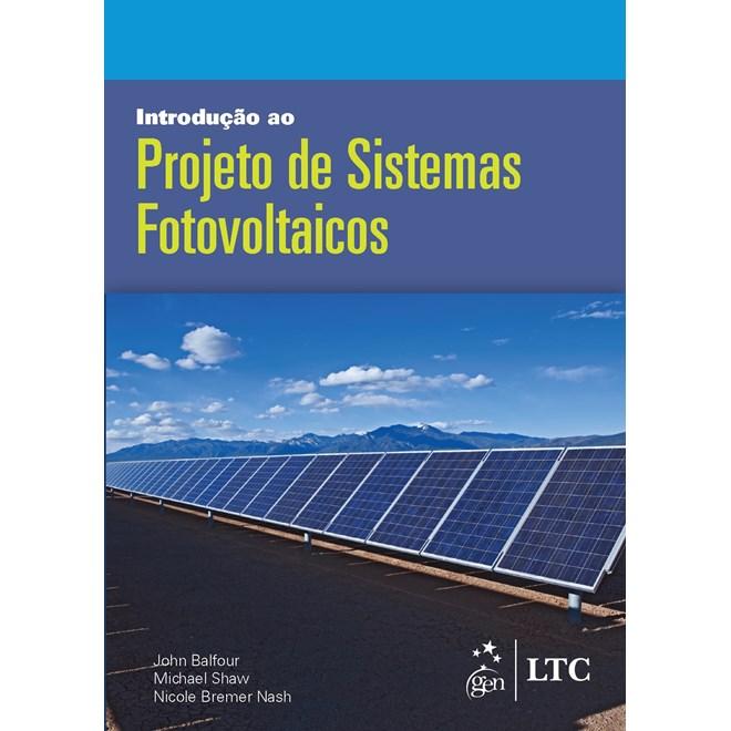 Livro - Introdução ao Projeto de Sistemas Fotovoltaicos - Balfour