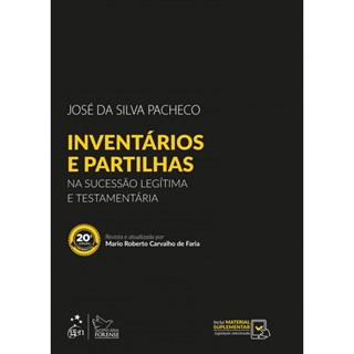 Livro - Inventários e Partilhas - Na Sucessão Legítima e Testamentária - Pacheco