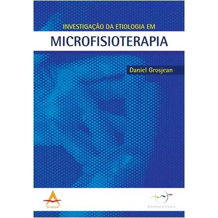 Livro - Investigação da Etiologia em Microfisioterapia - Grosjean