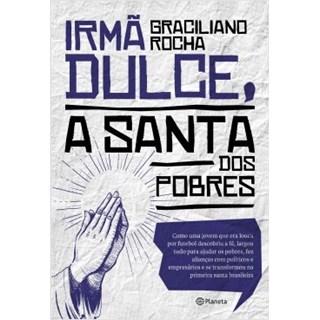 Livro - Irmã Dulce a Santa dos Pobres - Rocha