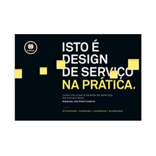 Livro - Isto é Design de Serviço na Prática - Stickdorn