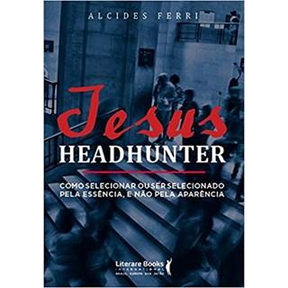 Livro - Jesus Headhunter - Ferri