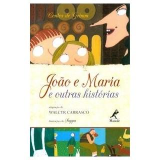 Livro - João e Maria e Outras Histórias - Carrasco