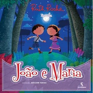 Livro - João e Maria Recontado por Ruth Rocha