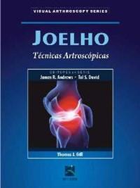 Livro Joelho Tecnicas Artroscopicas Gill