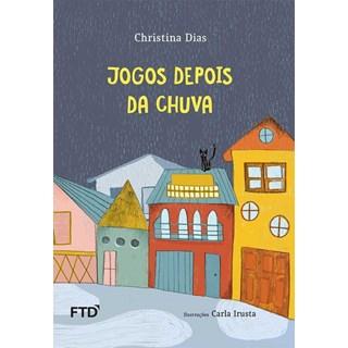 Livro Jogos Depois da Chuva - Dias - FTD