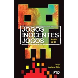 Livro - Jogos Inocentes Jogos - Gomez