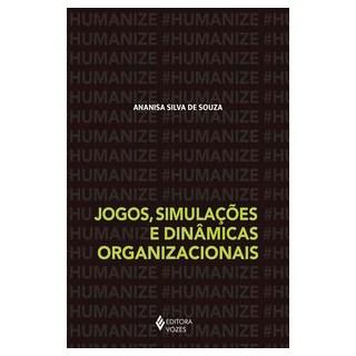 Livro - Jogos, simulações e dinâmicas organizacionais - de Souza 1º edição