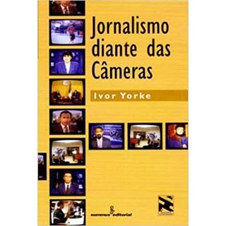 Livro - Jornalismo Diante Das Câmeras - Yorke - Summus