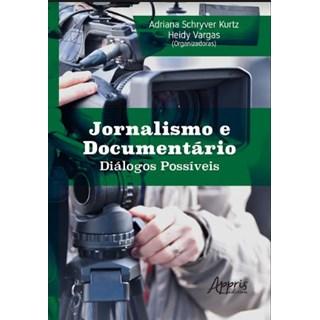 Livro -  Jornalismo e Documentário Diálogos Possíveis  - Kurtz