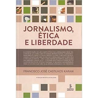 Livro - Jornalismo, Ética e Liberdade - Karam - Summus