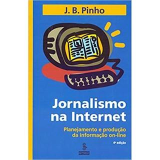 Livro - Jornalismo Na Internet - Pinho - Summus