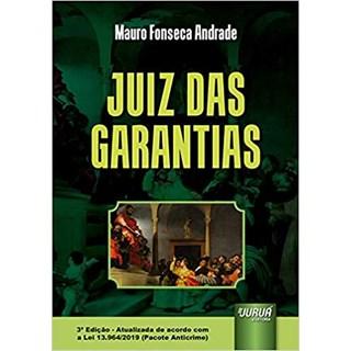 Livro - Juiz das Garantias - Andrade - Juruá