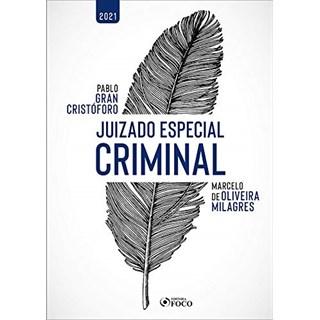 Livro Juizados Especiais Criminais - Milagres - Foco