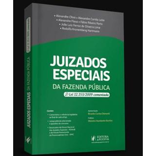 Livro - Juizados Especiais da Fazenda Pública - Lei 12.153 Comentadas - Flexa