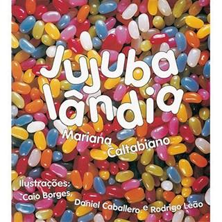 Livro - Jujubalândia - Caltabiano - Brinque Book