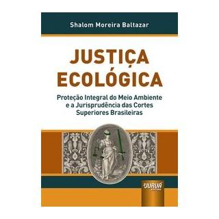 Livro - Justiça Ecológica - Baltazar 1º edição