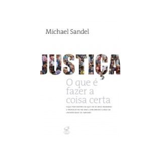 Livro - Justiça:O Que é Fazer a Coisa Certa -Sandel - Civilizacao Brasileira
