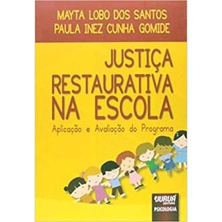 Livro - Justiça Restaurativa na Escola - Santos