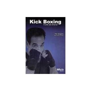 Livro - Kick Boxing - A Arte de Ensinar - Silva
