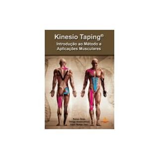 Livro - Kinesio Taping® - Introdução ao Método e Aplicações Musculares - Kase ***
