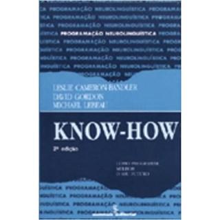 Livro - Know-How: Como Programar Melhor o Seu Futuro - Gordon - Summus