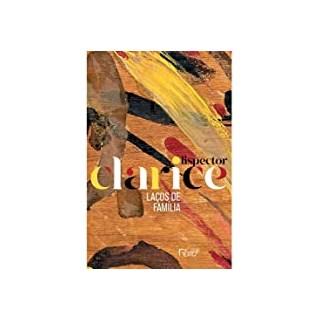 Livro - Laços de Família (Edição Comemorativa) - Clarice Lispector - Rocco