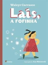 Livro Lais,a Fofinha Walcyr Carrasco Moderna