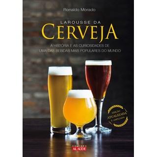 Livro - Larousse da Cerveja - A História e as Curiosidades de Uma das Bebidas Mais Populares do Mundo - Morado