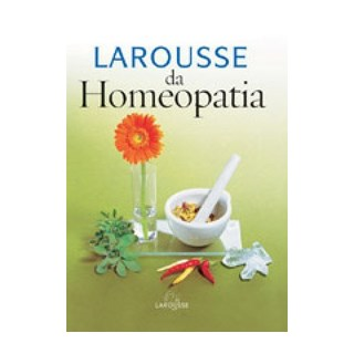 Livro - Larousse da Homeopatia #
