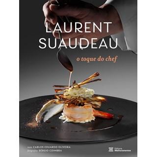 Livro Laurent Suaudeau: O Toque do Chef - Melhoramentos