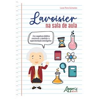 Livro - Lavoisier na Sala de Aula - Guimarães