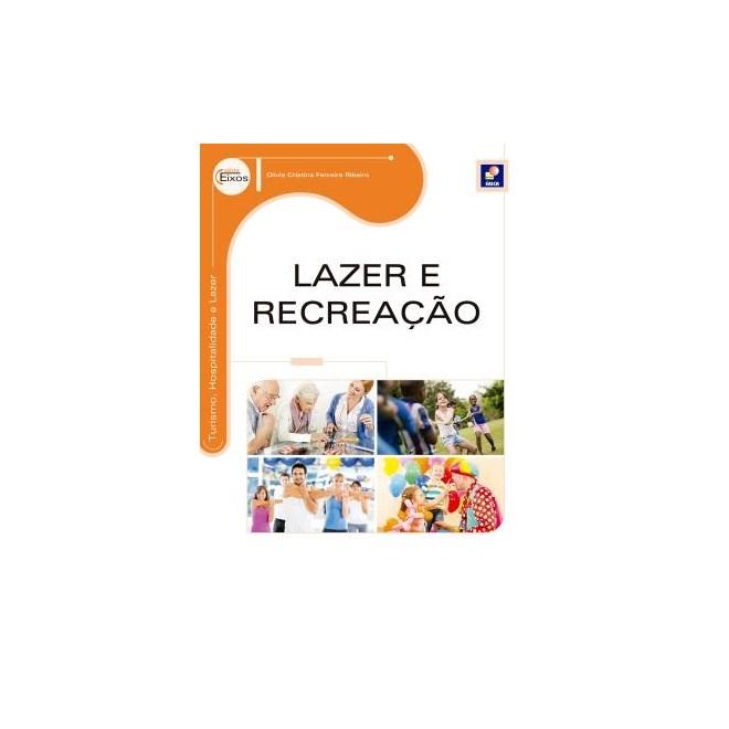 Livro - Lazer e Recreação - Série Eixos - Ribeiro