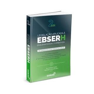 Livro - Legislação Aplicada à EBSERH - Esquematizada e Comentada - Pereira