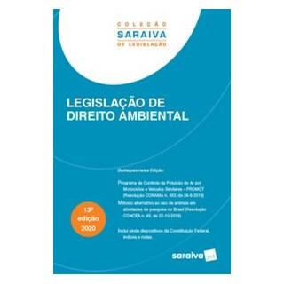 Livro - Legislação de Direito Ambiental – 13.ª Edição -2020 - EDITORA SARAIVA 13º edição