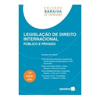 Livro - Legislação de Direito Internacional Público e Privado - 13ª Ed. 2020 - Saraiva 13º edição