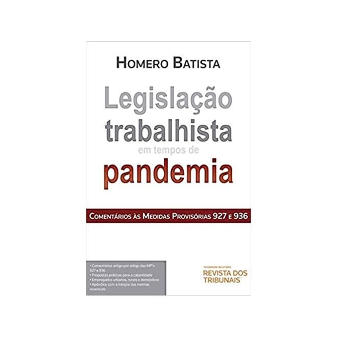 Livro - Legislação Trabalhista em tempos de Pandemia - Batista - Revista dos Tribunais