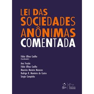 Livro Lei das Sociedades Anônimas Comentada - Coelho - Forense