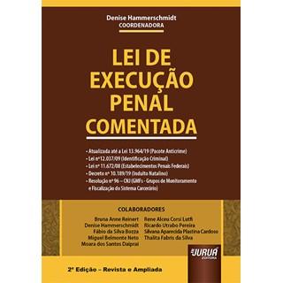 Livro Lei de Execução Penal Comentada - Hammerschmidt - Juruá