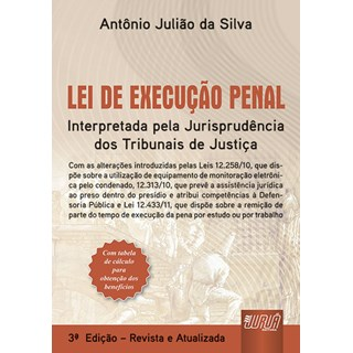 Livro - Lei de Execução Penal - Silva - Juruá