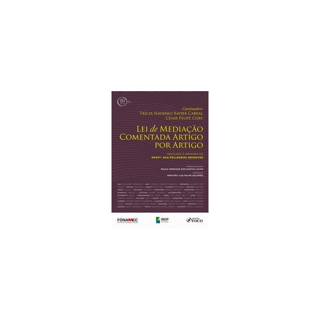Livro - Lei de mediação comentada artigo por artigo - 1ª edição -2018 - Grinover 1º edição