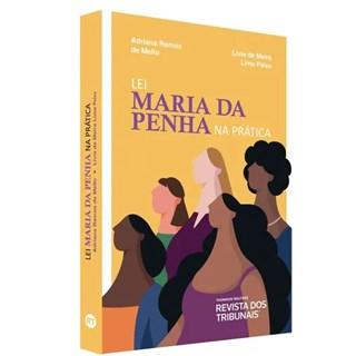Livro - Lei Maria Da Penha Na Prática - Mello