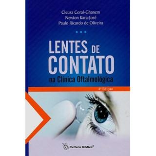 Livro - Lentes de Contato na Clínica Oftamológica - Coral-Ghanem