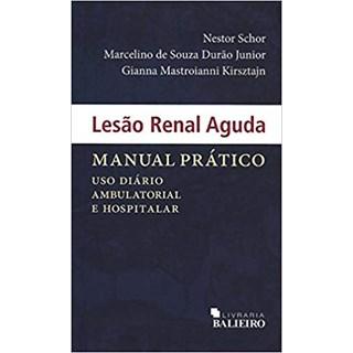 Livro - Lesão Renal Aguda: Manual Prático - Schor