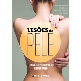Livro - Lesões da Pele - Legislação e Procedimentos de Enfermagem - Santos