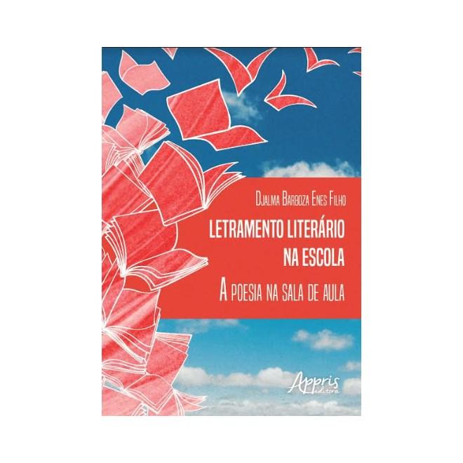 Livro -  Letramento Literário na Escola: A Poesia na Sala de Aula  - Enéas Filho