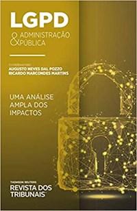 Livro LGPD e Administracao Publica Pozzo Revista dos Tribunais