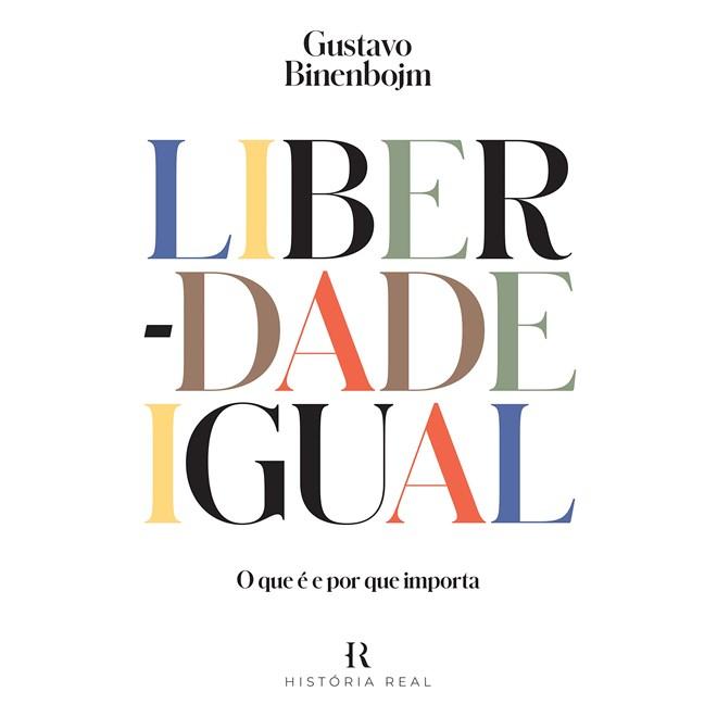 Livro - Liberdade Igual - Binenbojm - Intrínseca