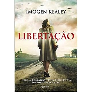 Livro Libertação - Kealey - Planeta